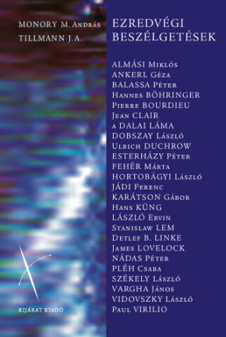 MONORY M. ANDRÁS - TILLMANN J. A.  EZREDVÉGI BESZÉLGETÉSEK 084eacc9a2